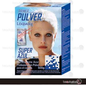 Decolorante Primer Pulver Super Azul 500gr Loquay